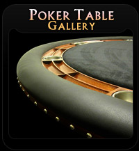 Poker Table Gallery